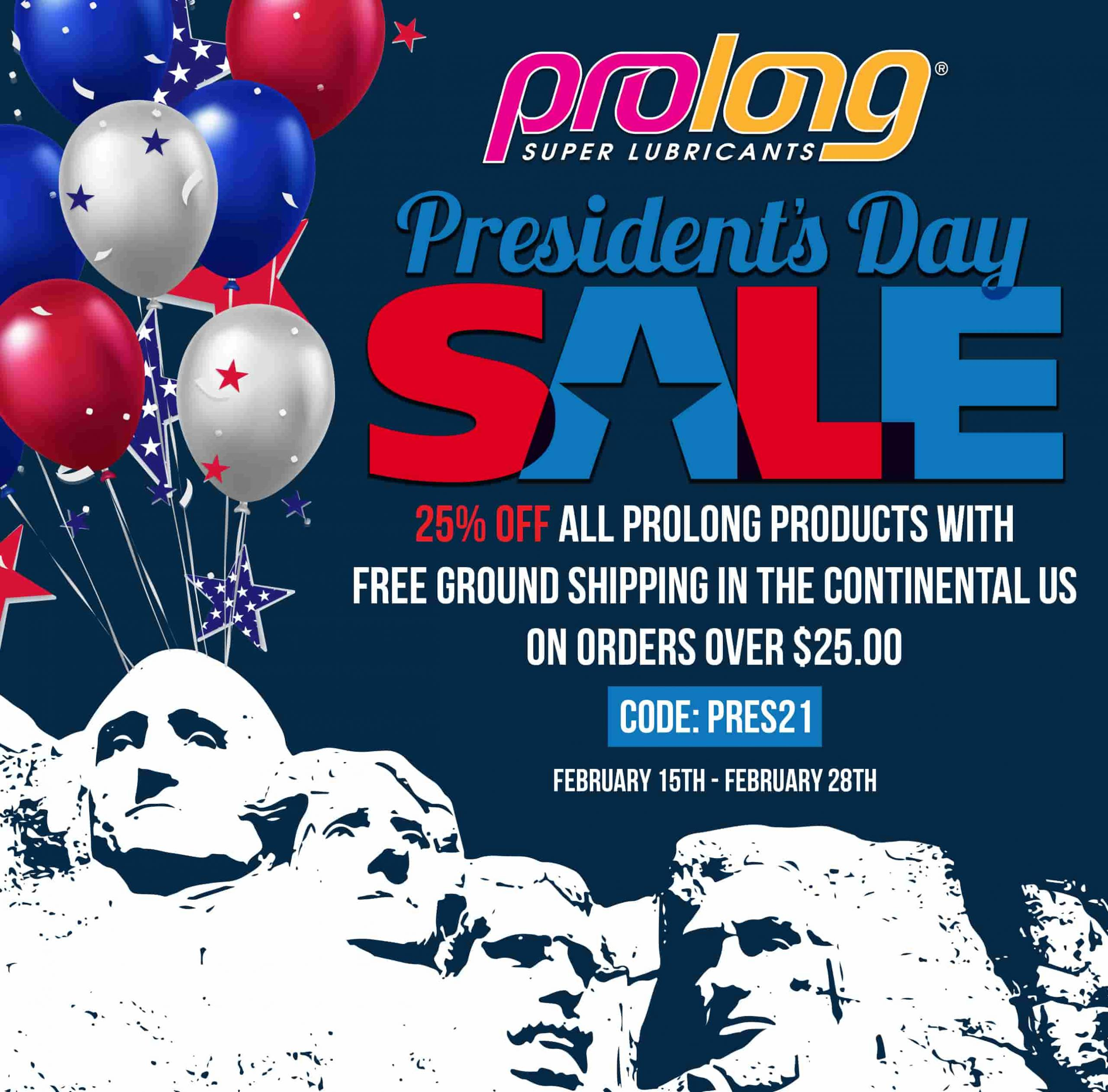 Celebrate President's Day with Prolong